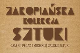 Zakopane Wydarzenie Wystawa Zakopiańska Kolekcja Sztuki